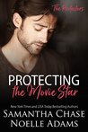 Protecting the Movie Star (The Protectors #4)