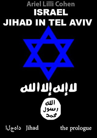 Israel Jihad in Tel Aviv - Free Preview: The Free Preview of the Book