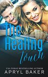 The Healing Touch (Manwhore, #3)