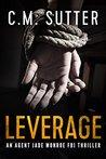Leverage (Agent Jade Monroe FBI Thriller, #4)