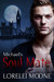 Michael's Soul Mate (Vampires of London, #2)