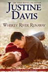 Whiskey River Runaway (Whiskey River series Book 2)