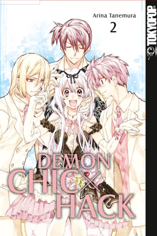 Demon Chic X Hack 02 (Akuma ni Chic x Hack, #2)