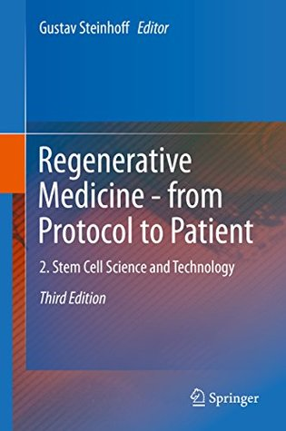 Regenerative Medicine - from Protocol to Patient: 2. Stem Cell Science and Technology