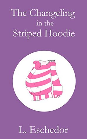 The Changeling in the Striped Hoodie