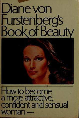 Diane Von Furstenbergs Book of Beauty