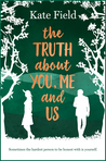 The Truth About You, Me and Us