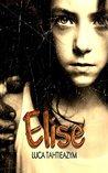 Elise by Luca Tahtieazym