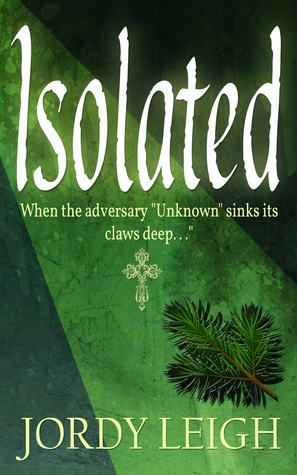 Isolated (War and Wilderness, #1)