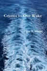 Crimes in Our Wake