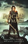 Rogue Mage: Age Of Magic - A Kurtherian Gambit Series