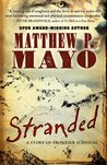 Stranded: A Story of Frontier Survival