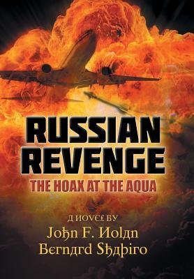 Russian Revenge: The Hoax at the Aqua