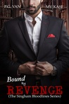 Bound by Revenge (The Singham Bloodlines #1)