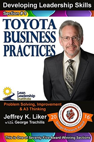 Developing Leadership Skills 09: Toyota Business Practices Module 2 Section 2