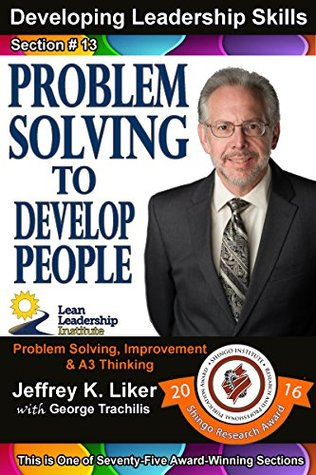 Developing Leadership Skills 13: Problem Solving to Develop People - Module 2 Section 6