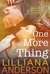 One More Thing by Lilliana Anderson