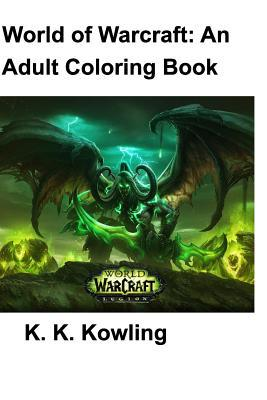 World of Warcraft: An Adult Coloring Book