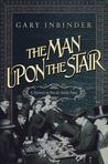 The Man Upon the Stair: A Mystery in Fin de Siecle Paris