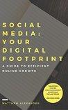 Social Media: Your Digital Footprint