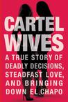 Cartel Wives: A T...