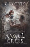 Angel in Crisis (Louisiangel, #4)