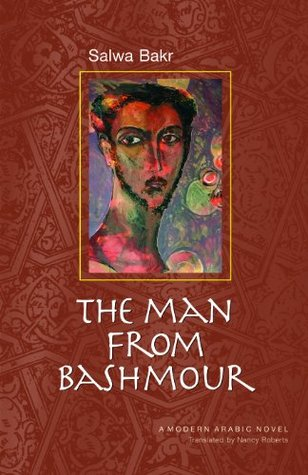 the-man-from-bashmour-modern-arabic-literature-hardcover