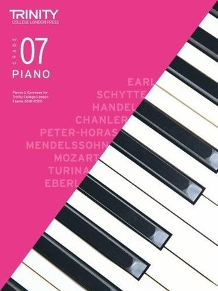 Trinity College London Piano Exam Pieces & Exercises 2018-2020 Grade 7 (Piano 2018-2020)