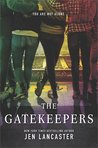 The Gatekeepers by Jen Lancaster