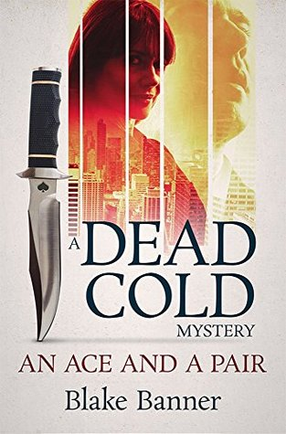Ace and A Pair (Dead Cold Mystery, #1)