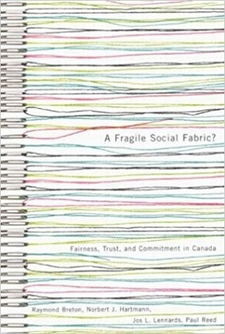 A Fragile Social Fabric?: Fairness, Trust, and Commitment in Canada