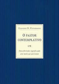 O Pastor Contemplativo