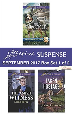 Harlequin Love Inspired Suspense September 2017 - Box Set 1 of 2: Tracker\The Amish Witness\Taken Hostage
