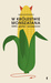 W królestwie monszatana. GMO, gluten i szczepionki by Marcin Rotkiewicz