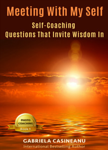 Meeting With My Self: Self-Coaching Questions That Invite Wisdom In