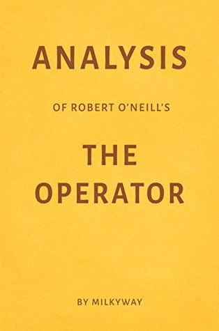 Analysis of Robert O'Neill's The Operator by Milkyway