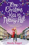 One Christmas Kiss in Notting Hill by Mandy Baggot