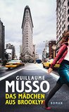 Das Mädchen aus Brooklyn by Guillaume Musso