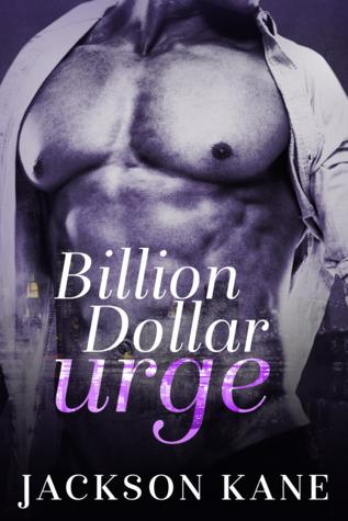 Billion Dollar Urge