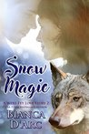 Snow Magic (Tales of the Were: A Were-Fey Love Story, #2)
