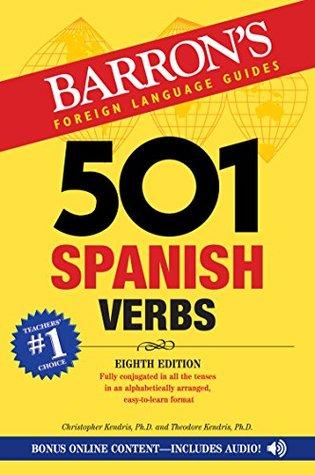 501 Spanish Verbs, 8th edition (501 Verb Series)