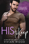 His To Keep (His and Hers, #4)