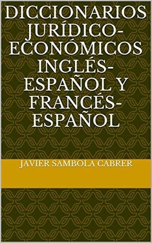 diccionarios-jurdico-econmicos-ingls-espaol-y-francs-espaol