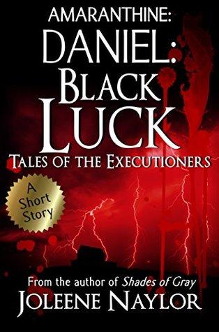 Daniel:Black Luck