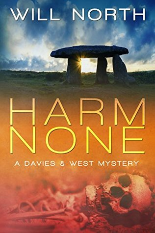 Harm None ( A Davies & West Mystery, #1)