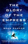 The Glory of the Empress (Evagardian #3)