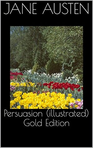 Persuasion (illustrated) Gold Edition