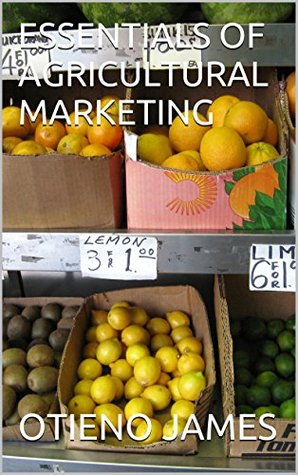 ESSENTIALS OF AGRICULTURAL MARKETING