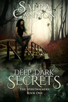 Deep Dark Secrets (The Spiritwalkers, #1)