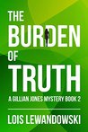 The Burden of Truth (Gillian Jones Mystery #2)